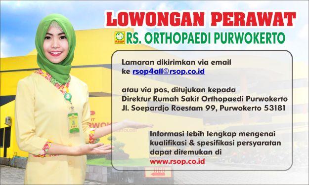 Lowongan Kerja Perawat di RS. Orthopaedi Purwokerto